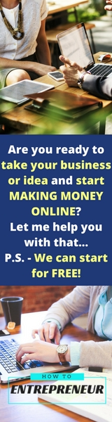 how to entrepreneur - make money online, start blog free, create blog free, make your own blog