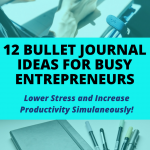 12 Bullet Journal Ideas That Will Organize Your Business