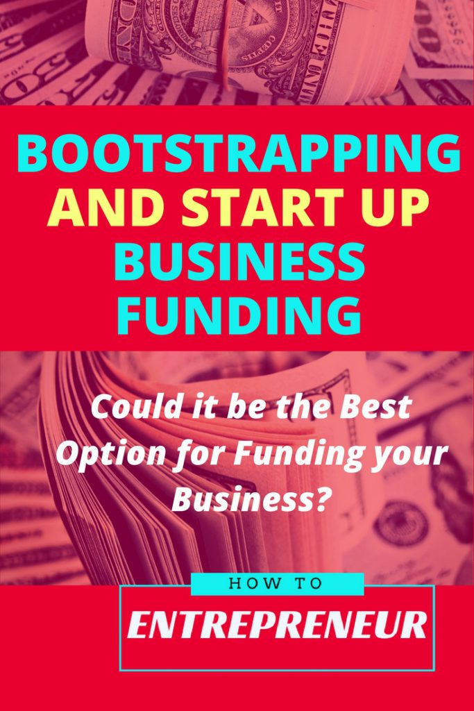 boostrapping and start up business funding