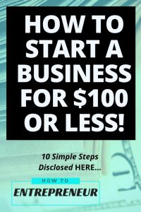 how to start a business for 100 or less