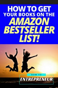 How To Get Your Books on the Amazon Bestseller List