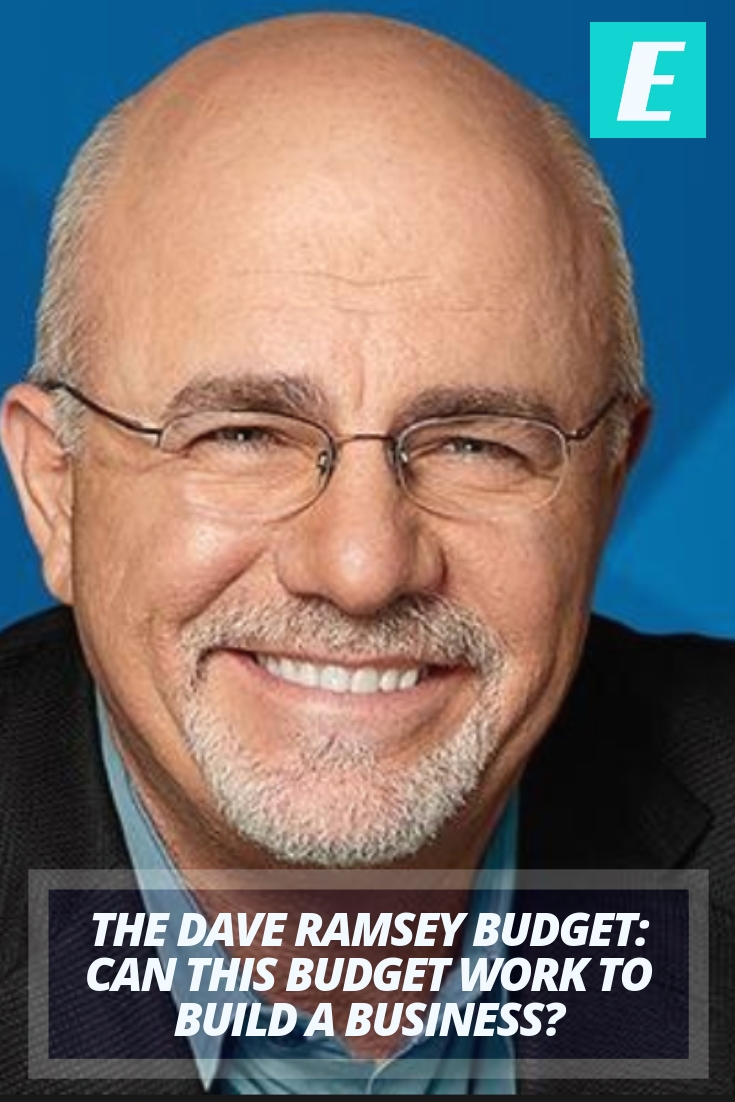 The Dave Ramsey Budget: Can You Use This Method & Fund a Business?