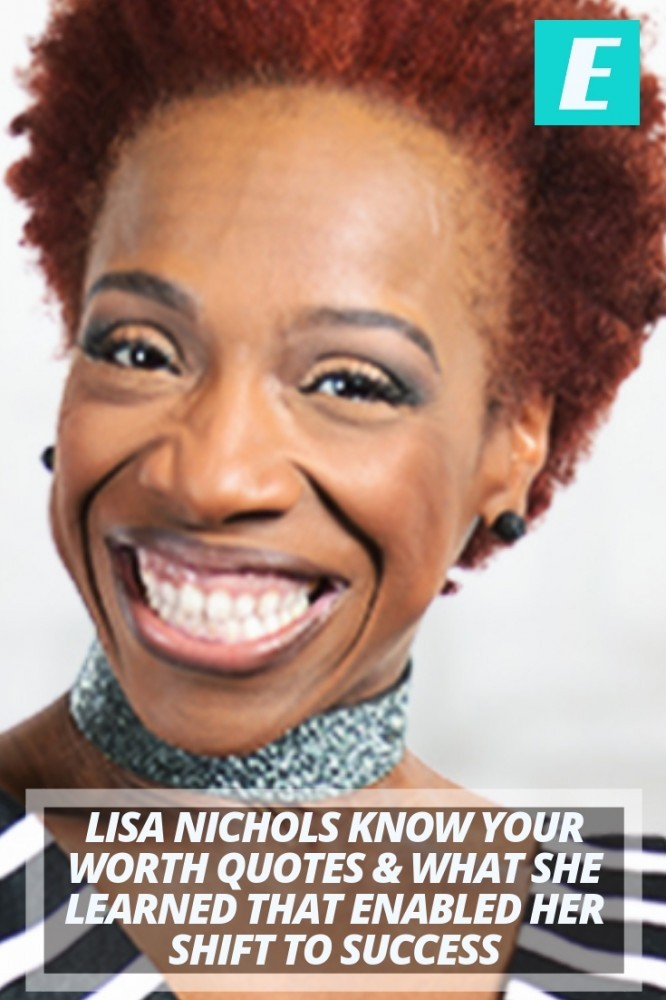 lisa nichols know your worth quotes