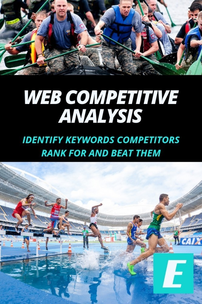Website Competitive Analysis: Identify Keywords Competitors Rank For & Beat Them