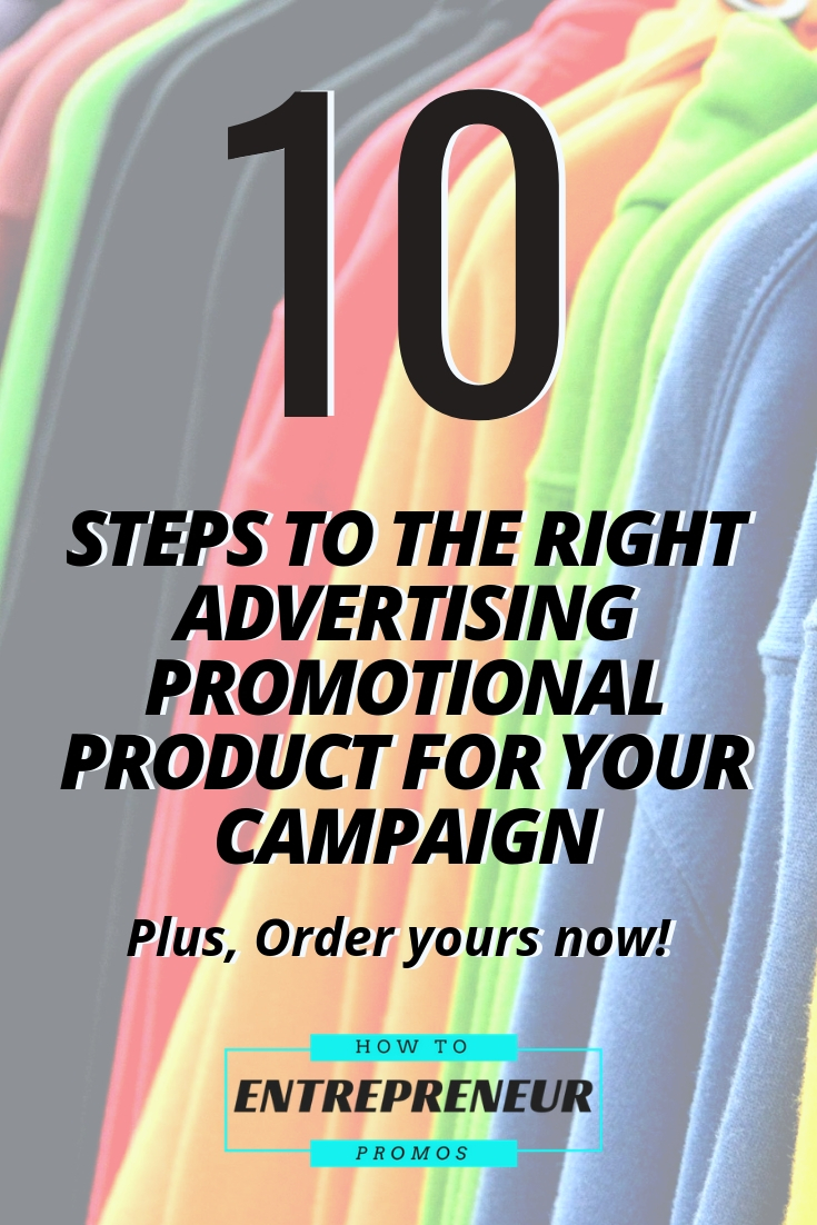 10 Steps to the Right Promo Product for Your Campaign
