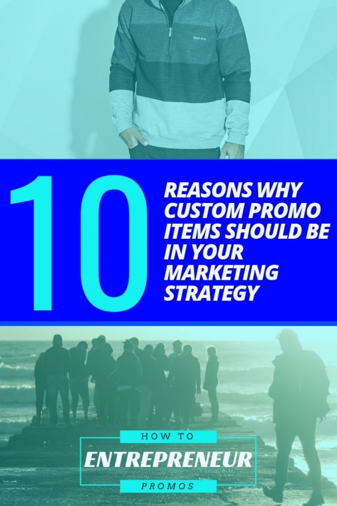 10 Reasons Custom Promo Items Should Be in Your Marketing Strategy