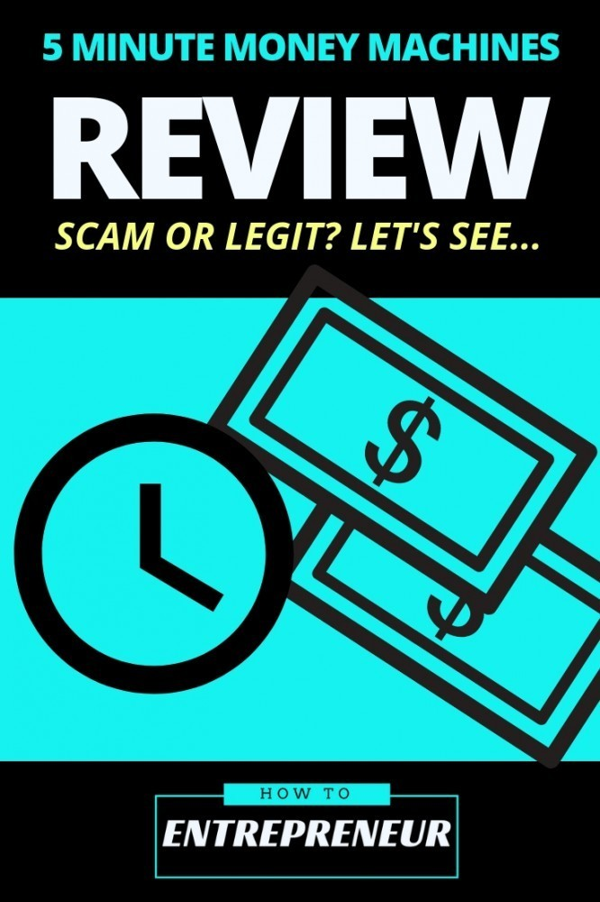 5 Minute Money Machines Review: Scam or Legit? Let's See…