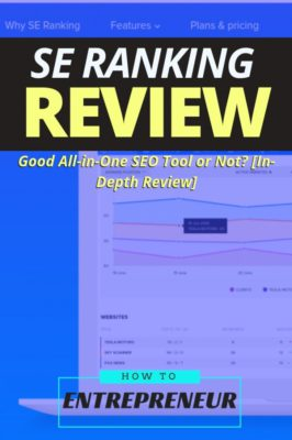 What is SE Ranking? Good All-in-One SEO Tool or Not? [In-Depth Review]