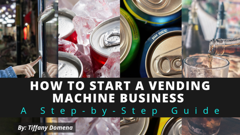 How to Start a Vending Machine Business Featured Image