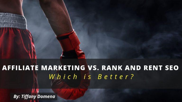 affiliate marketing vs. rank and rent seo