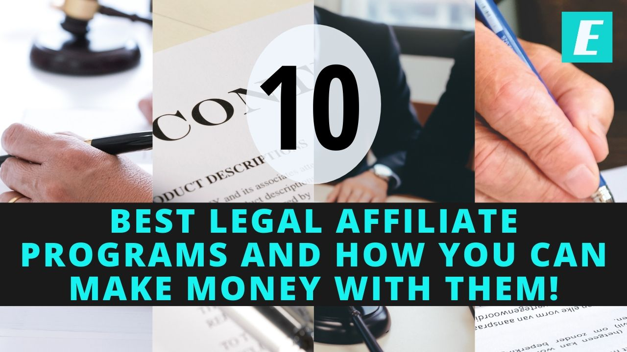 10 best legal affiliate programs and how you can make money with them