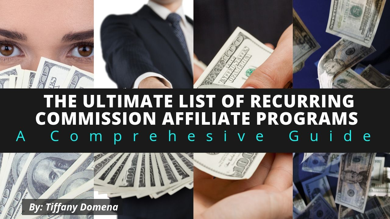 The Ultimate List of Recurring Commission Affiliate Programs Thumbnail