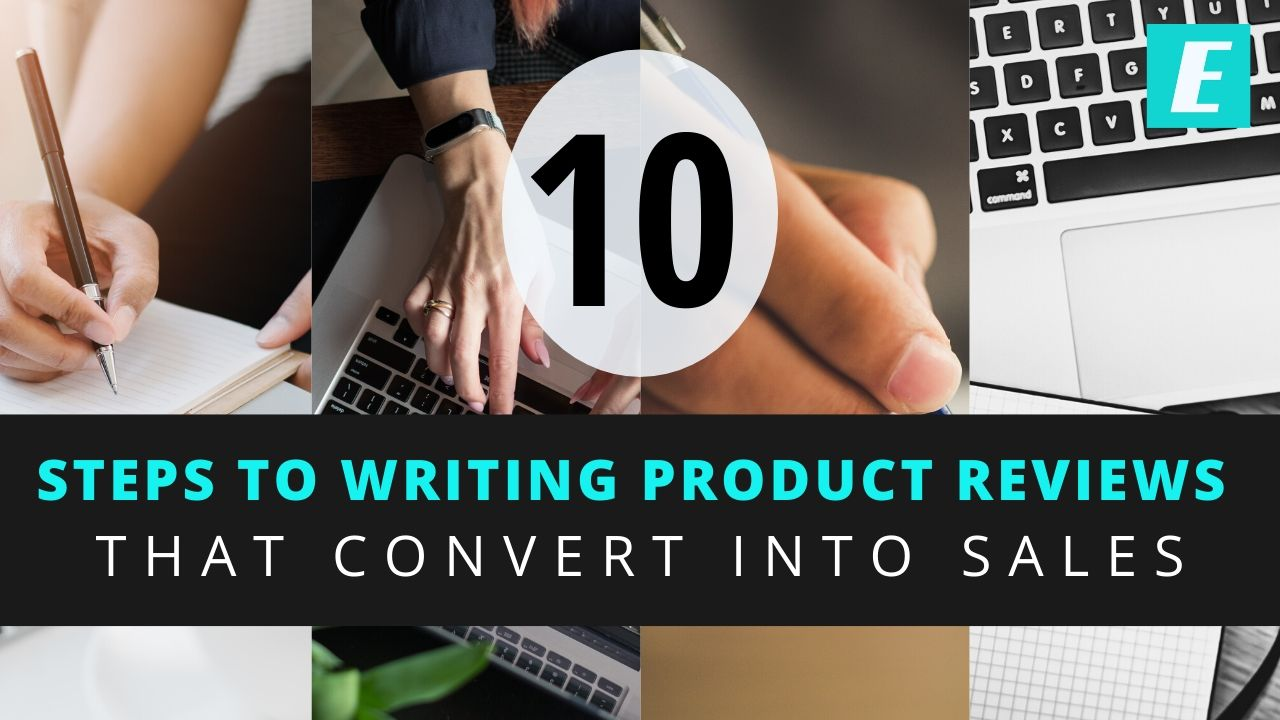 How to Write Product Reviews that Convert Sales