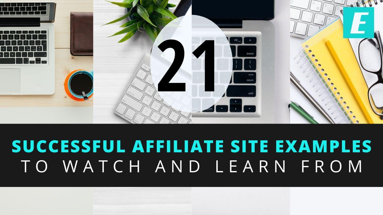 21 Successful Affiliate Marketing Website Examples