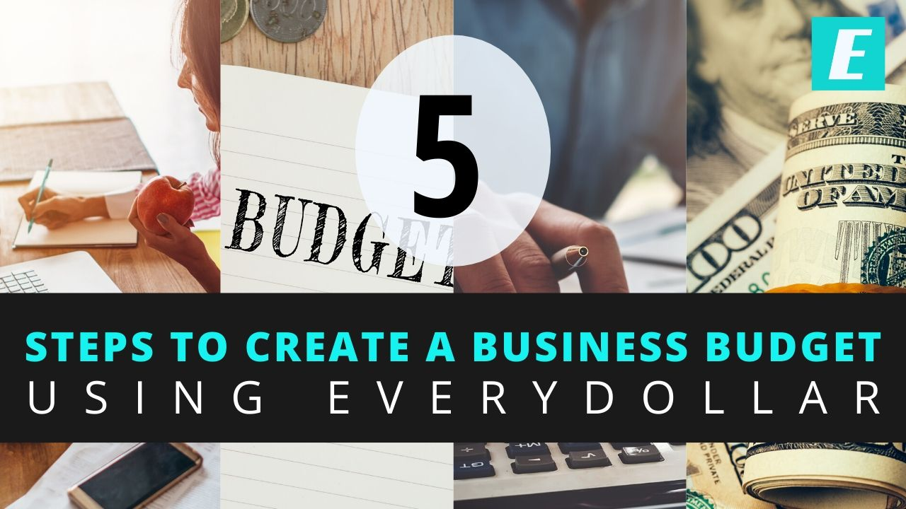 How to Create a Business Budget using Everydollar