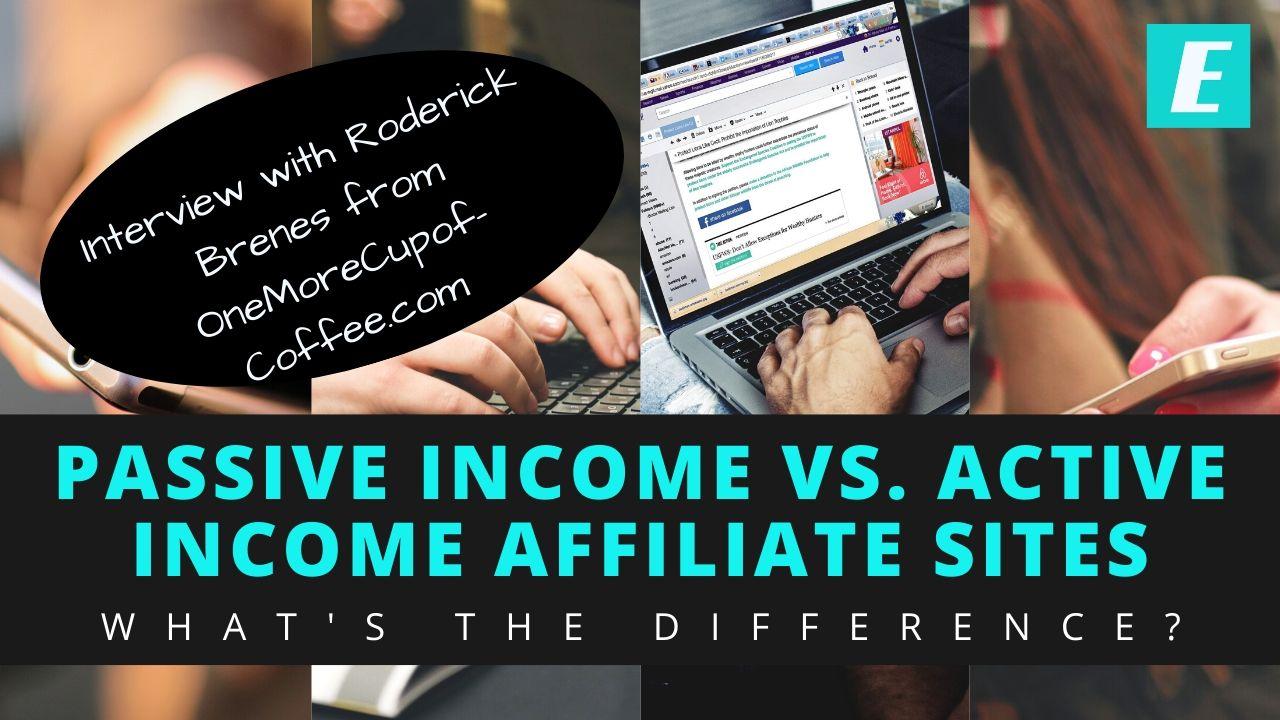 passive income vs. active income affiliate sites - thumbnail