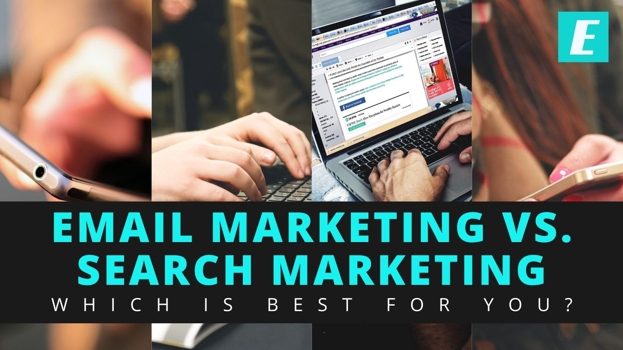 Email marketing vs. Search Marketing: Which is Best? - Thumbnail