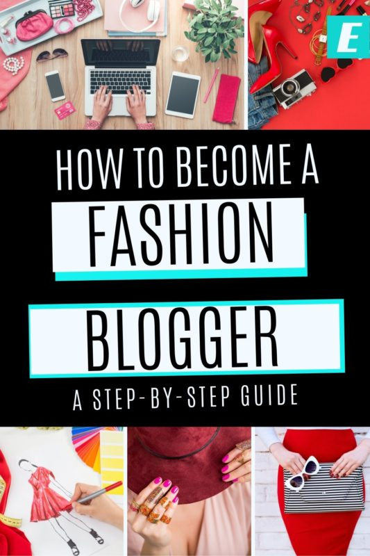 How to Become a Fashion Blogger - Pinterest Pin