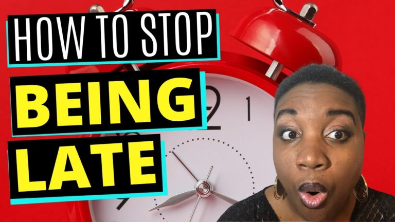 How to Stop Being Late - Featured Image