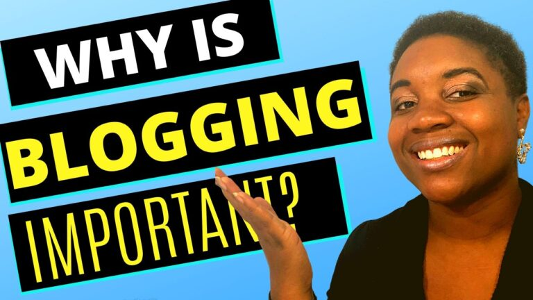 Why Blogging is Important - Featured Image