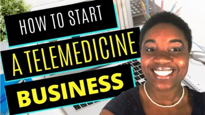 How to Start a Telemedicine Business - A Step-by-Step Guide [Featured Image]