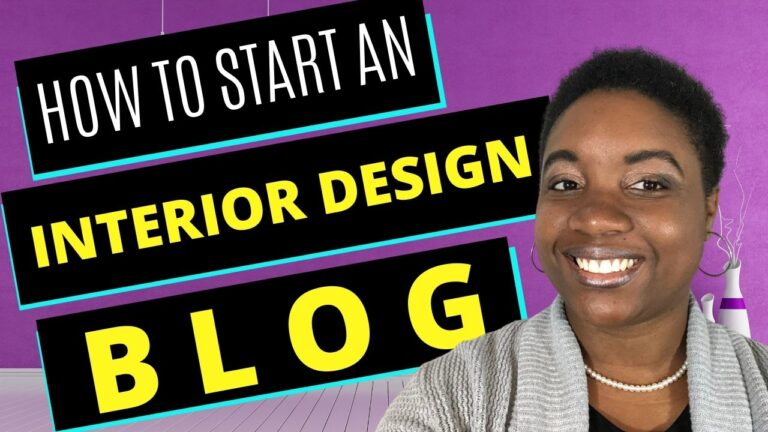 How to Start an Interior Design Blog - Featured Image