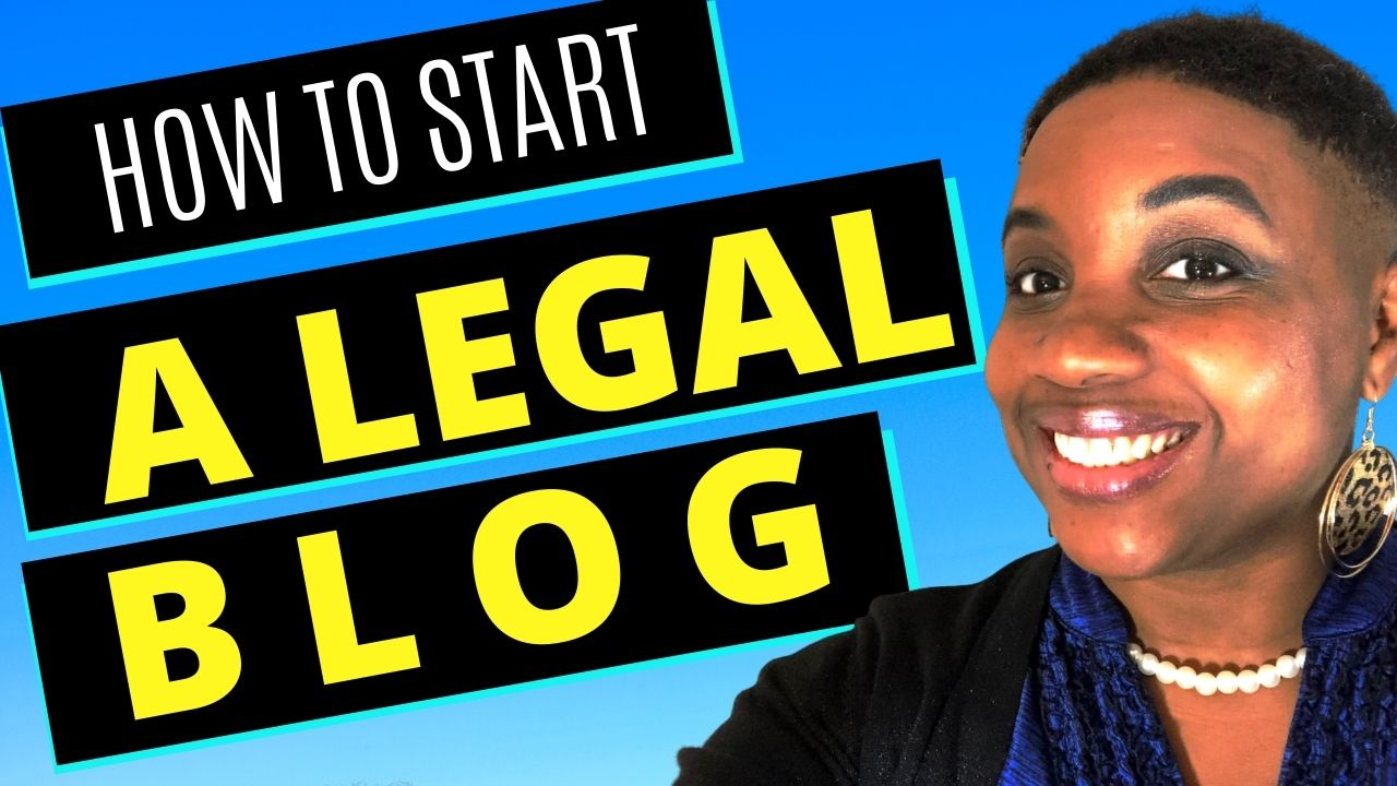 how to start a legal blog