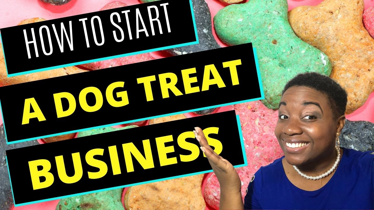 How to Start a Dog Treat Business