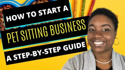 How to Start a Pet Sitting Business - Featured Image