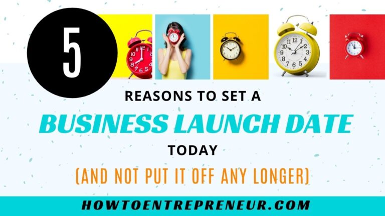 5 Reasons to Set a Business Launch Date Today - Featured Image