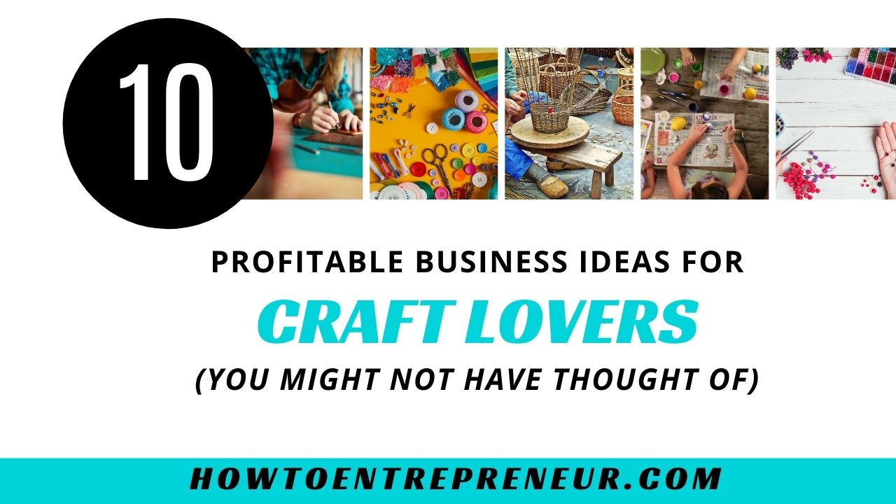 Business Ideas for Craft Lovers - Featured Image