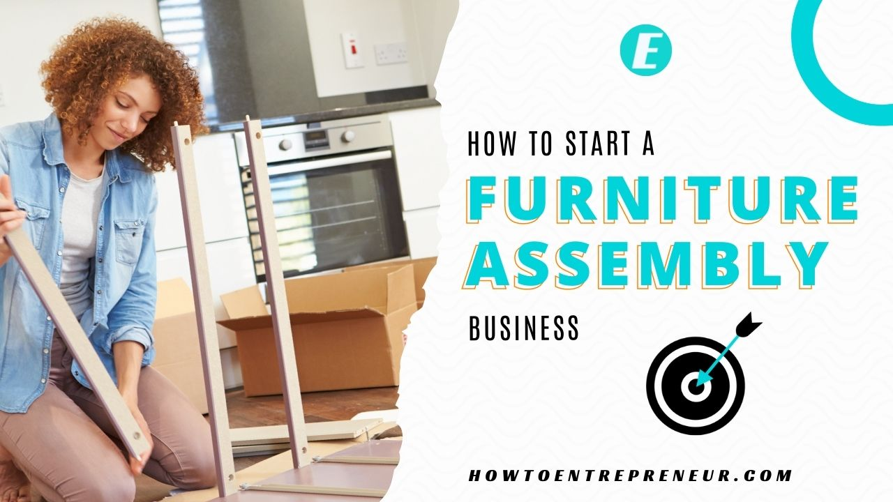 How to Start a Furniture Assembly Business - Featured Image