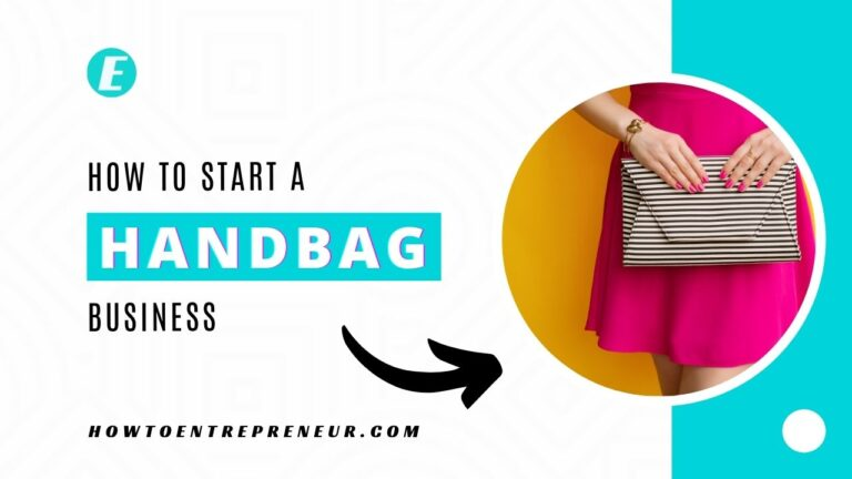 How to Start a Handbag Business - Featured Image